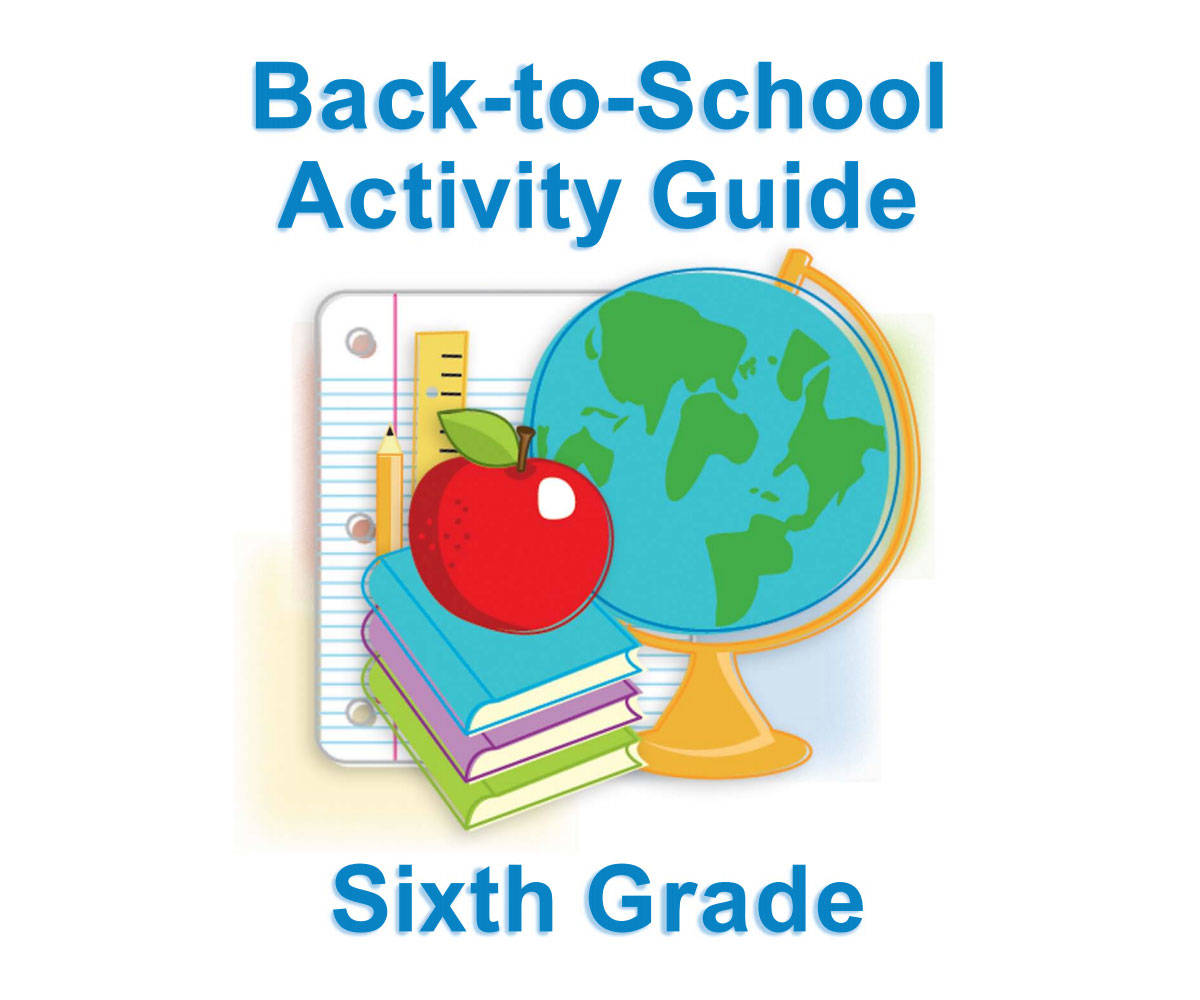 Sixth Grade Summer Learning for Back-to-School - FamilyEducation