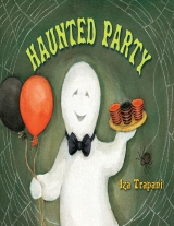 Haunted Party by Ira Trapani