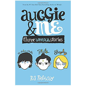 Auggie and Me, chapter book