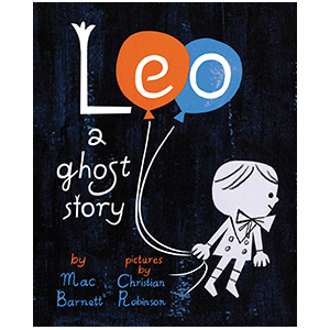 Leo: A Ghost Story, children's book