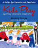 Kids Play: Igniting Children's Creativity