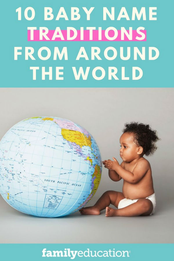 10 Fascinating Baby Name Traditions From Around The World ...