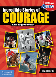 Incredible Stories of Courage