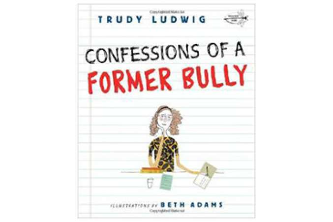 Confessions of a Former Bully, children's book
