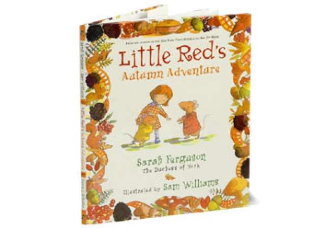 LittleRed'sAutumnAdventure,SarahFerguson,Children'sBook