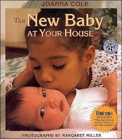 Books for Big Sister or Brother, New Baby at Your House by Cole