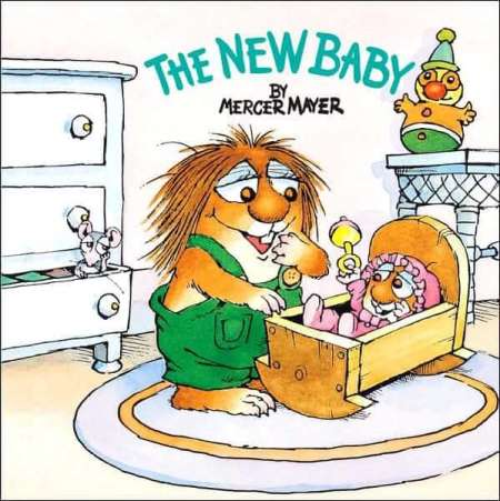 Books for Big Sister or Brother, The New Baby by Mayer