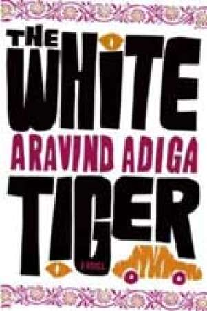 The White Tiger (2008) By Aravind Adiga