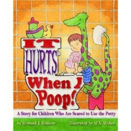 book for child afraid of potty, It Hurts When I Poop