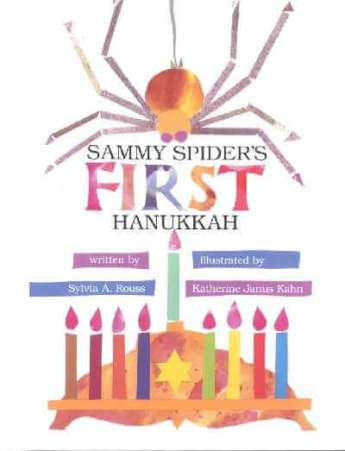 Sammy Spiders First Hanukkah Book