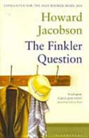 The Finkler Question (2010)  By Howard Jacobson