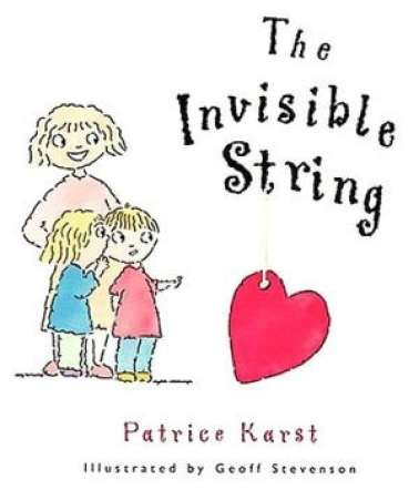 book for child separation anxiety, Invisible String