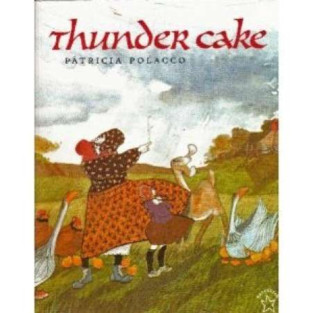 book for child afraid of thunder, Thunder Cake