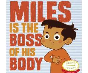 Miles Is Boss of His Body, children's book